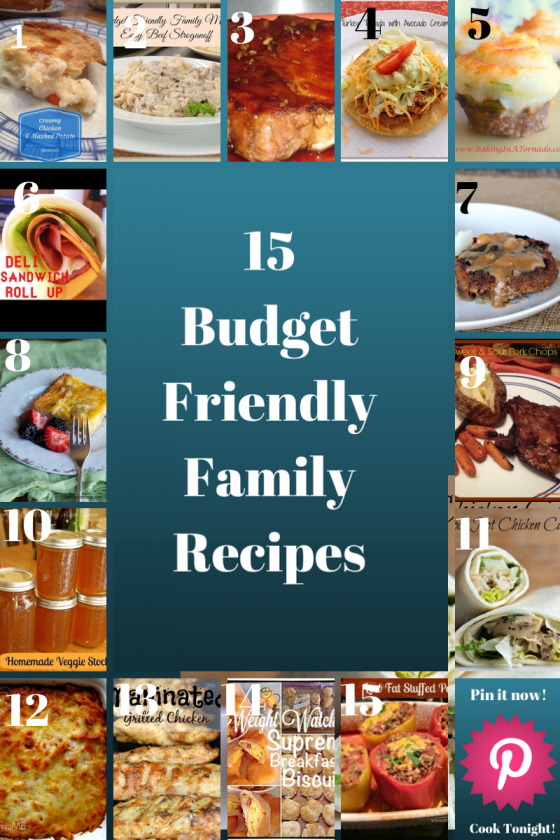 15 Budget Friendly Family Recipes    Stop Lookin' Get Cookin'